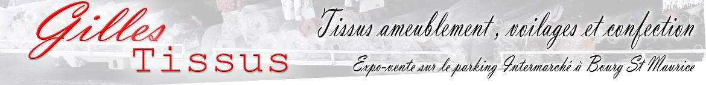 Gilles Tissus : tissus ameublement, voilages et confection